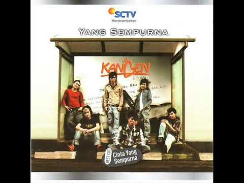 [FULL ALBUM] Kangen Band - Yang Sempurna [Repackage 2008]