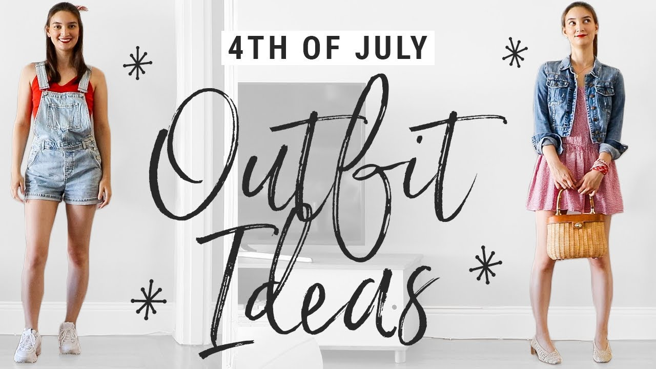 d76746893366a 4TH OF JULY SUMMER OUTFIT IDEAS - YouTube