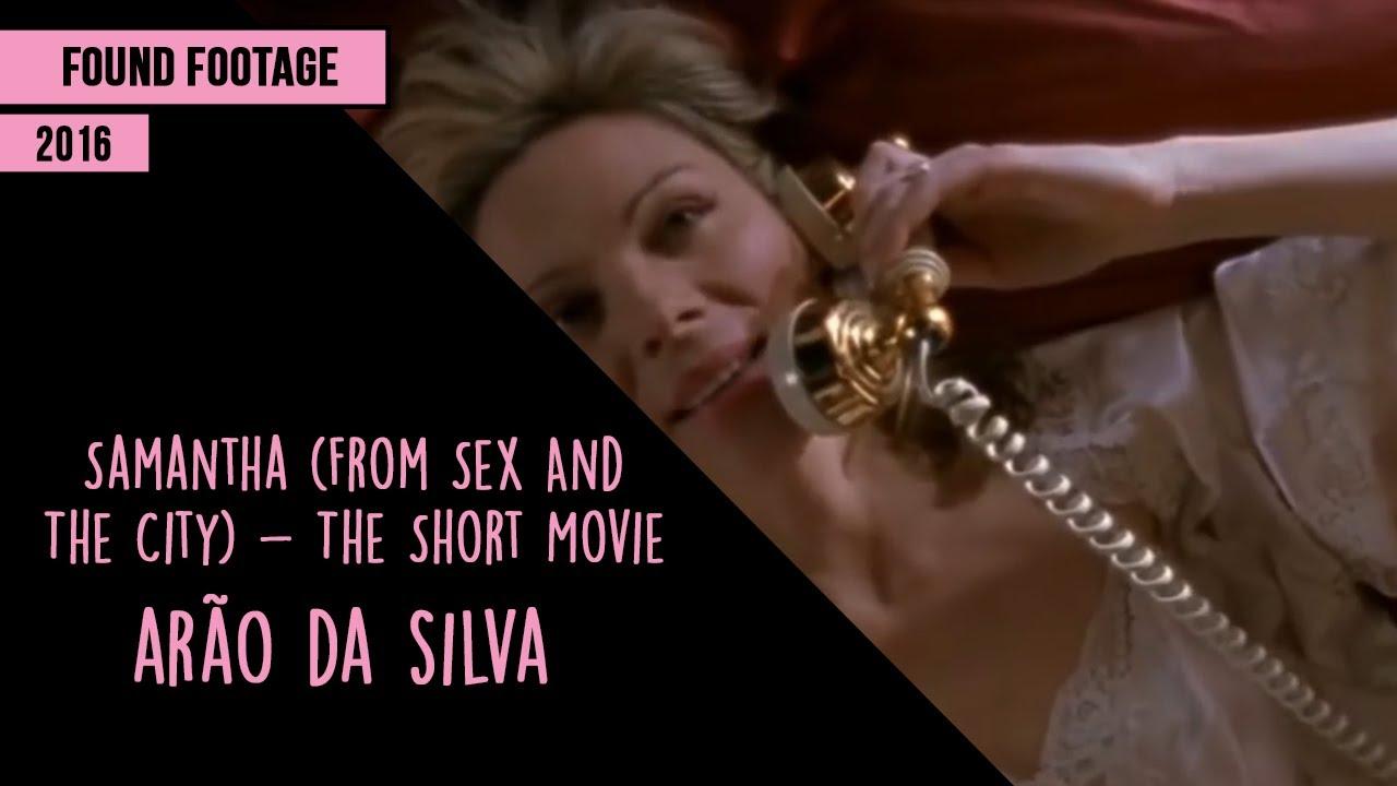 Download Found Footage: Samantha (From Sex And The City) - The Short Movie - Arão da Silva