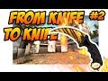 CSGO Trading From Knife To Knife