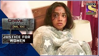 Crime Patrol | धोखा | Justice For Women