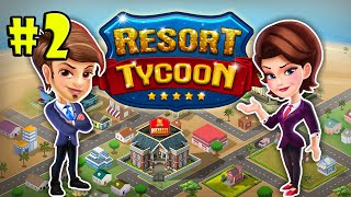 Resort Tycoon Android Gameplay Part 2 [HD]