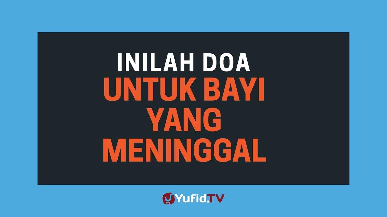 Sholat Jenazah Doa Jenazah Bayi Baru Lahir Doa Untuk Bayi Yang Meninggal Poster Dakwah Yufid Tv