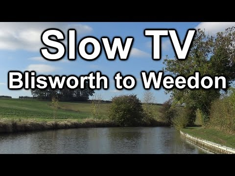 155a Not A Vlog: realtime narrowboat journey, Blisworth to Weedon on the Grand Union canal