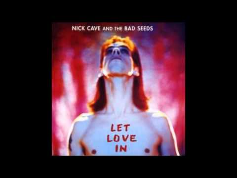 Lay me Low,Nick Cave and the Bad Seeds