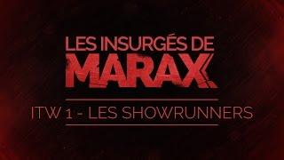 Marax - Le projet par les showrunners (ITW)