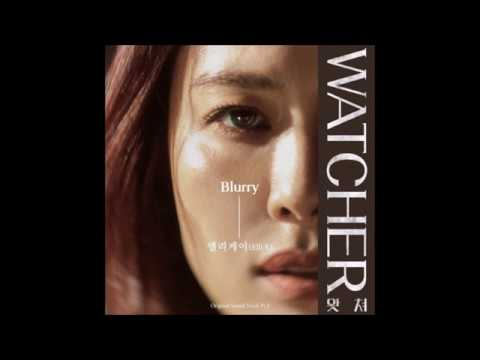 Download 엘리케이 Elli K - Blurry Watcher 왓쳐 OST Part.3 Mp4 baru