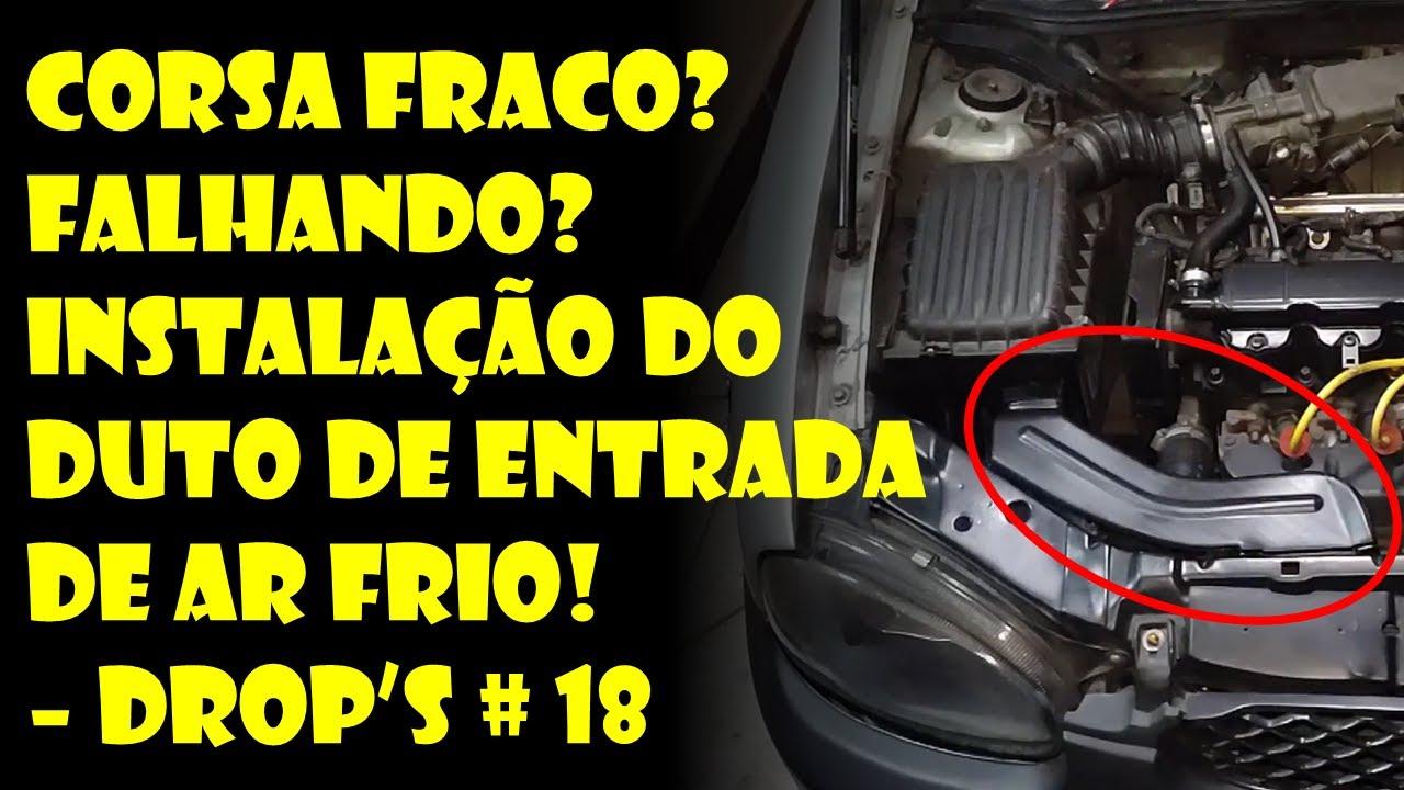 Corsa Fraco? Como Funciona e como Instalar o Duto de Entrada de Ar Frio – DROP'S #18   Dr. Corsa