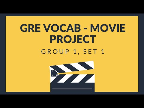 (GRE Vocab - Movie Project) Group 1, Set 1