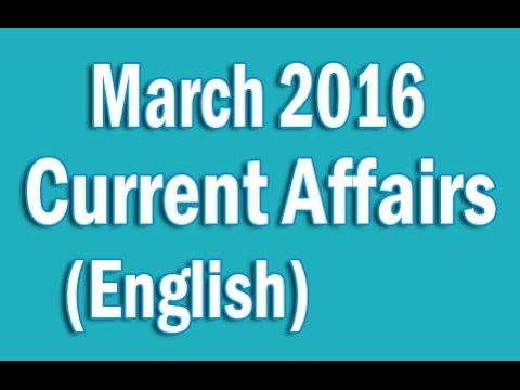 Monthly Current Affairs March 2016 With MCQ in English