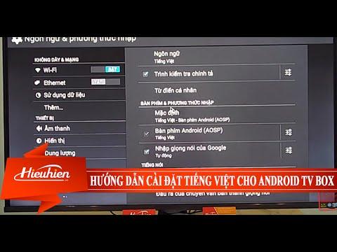 [Hieuhien.vn] Hướng dẫn cài đặt tiếng Việt cho Android TV Box