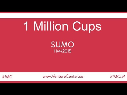 11/4/2015 - 1 Million Cups Little Rock (#1MCLR) - SUMO
