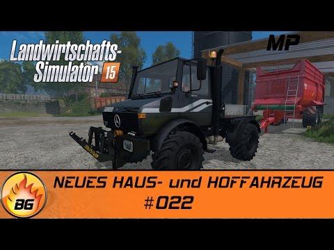 LS 15 Hof Bergmann MP 022  NEUES HAUS und HOFFAHRZEUG  Let's Play HD