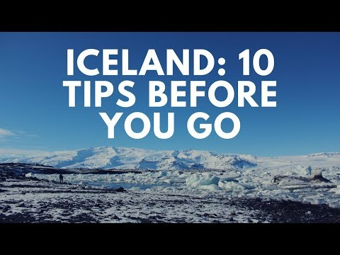 10 TRAVEL TIPS BEFORE YOU VISIT ICELAND!