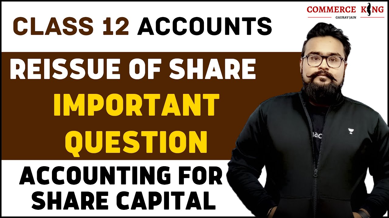 ? Important Question | Reissue of Shares | class 12 | Board Exam | how to solve Question video 67