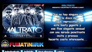 Dyland & Lenny Ft. Magnate & Valentino - Maltrato [Letra]