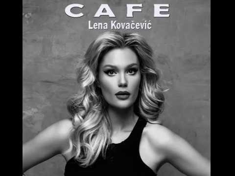 Lena Kovačević - Cafe