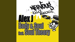 Gambar cover Body & Soul feat. Soul Theory (Main Mix)