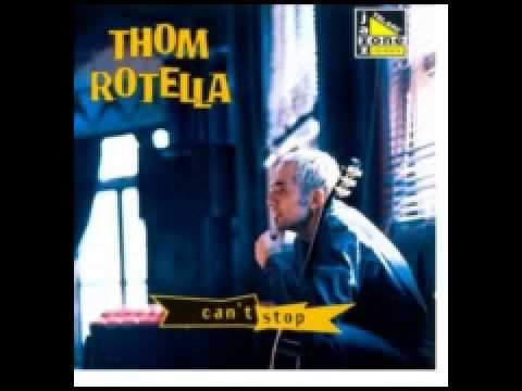 THOM ROTELLA CANT STOP 1997 TELARC