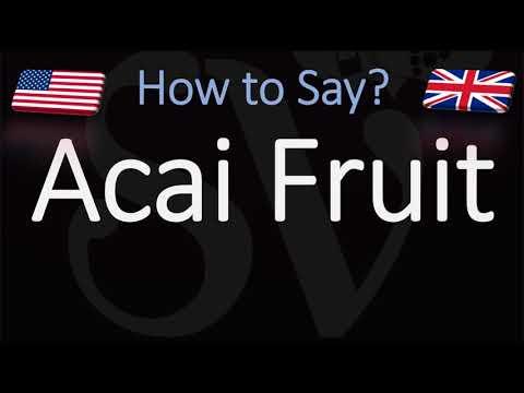 how-to-pronounce-acai-fruit?-(correctly)
