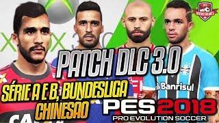 PATCH XBOX 360 DLC 3 0 PES 2018 - BRASILEIRÃO SÉRIE A e B, BUNDESLIGA, LIGA CHINESA, etc! COMPLETO!