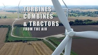 Turbines Combines and Tractors from the air - test flight.