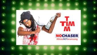 Tim Tim - No Chaser | 2016 Music Release