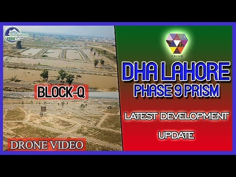 DHA Phase 9 Prism Q Block Costs And Benefits | Drone Video Update