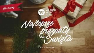 #13 Warner Music Poland poleca: Najlepsze Prezenty na Święta (ZAZ - Effet Miroir)