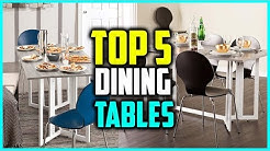 Top 5 Best Extendable Dining Tables In 2018