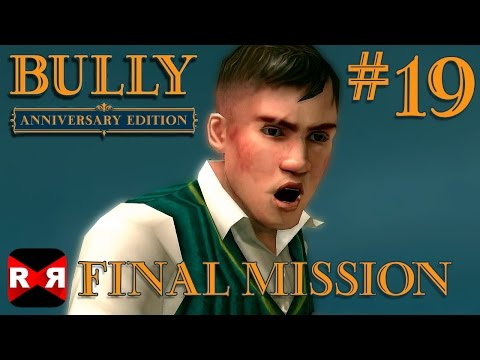 Bully: Anniversary Edition - Final Mission...