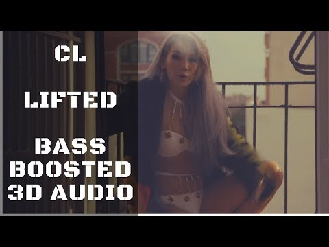 CL - 'LIFTED' M/V  | Bass Boosted 3D Audio | KittenPunch Clean Bass Edition [HD]