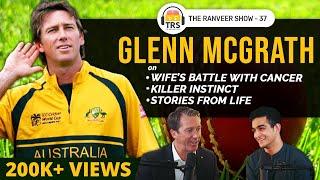 Glenn McGrath on Mental Fitness, Career Stories & Australia | The Ranveer Show 37