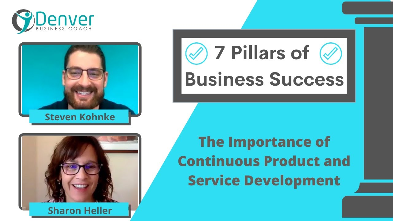 7 Pillars of Successful Businesses: The Importance of Continuous Product And Service Development
