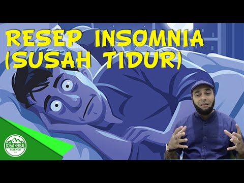 Resep Herbal Insomnia (susah Tidur) - Dr Zaidul Akbar