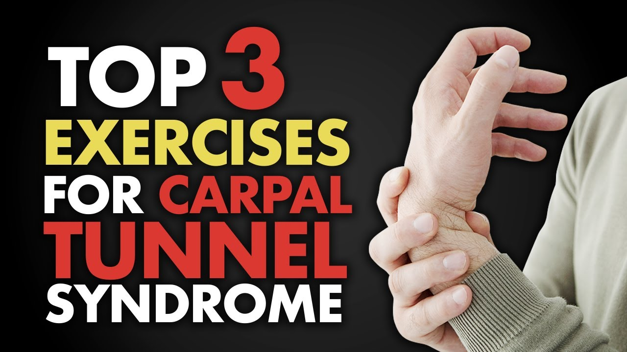 Download Top 3 Exercises for Carpal Tunnel Syndrome
