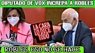DIPUTADO DE VOX SE ENFADA CON LAS FORMAS DE MARGARITA ROBLES..y ella lo sabe.