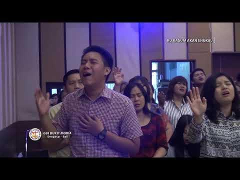 BAPA KAU SETIA medley KU KAGUM AKAN ENGKAU | GROW Team (GeneRation Of Worship) GBI Bukit Moria Bali