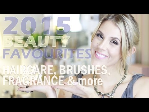 2015 BEAUTY FAVES: Haircare, Fragrance, Brushes & more
