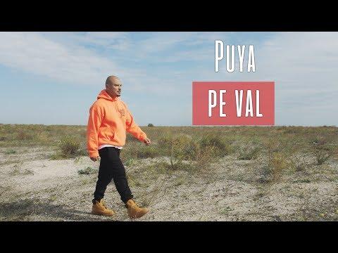 Смотреть клип Puya - Pe Val