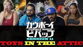 Cowboy Bebop - Session 11 Toys In The Attic - Group Reaction