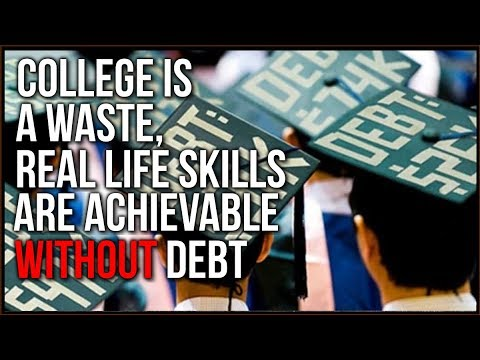 College Is A SCAM, People Are Being Tricked Into MASSIVE Student Loan Debt