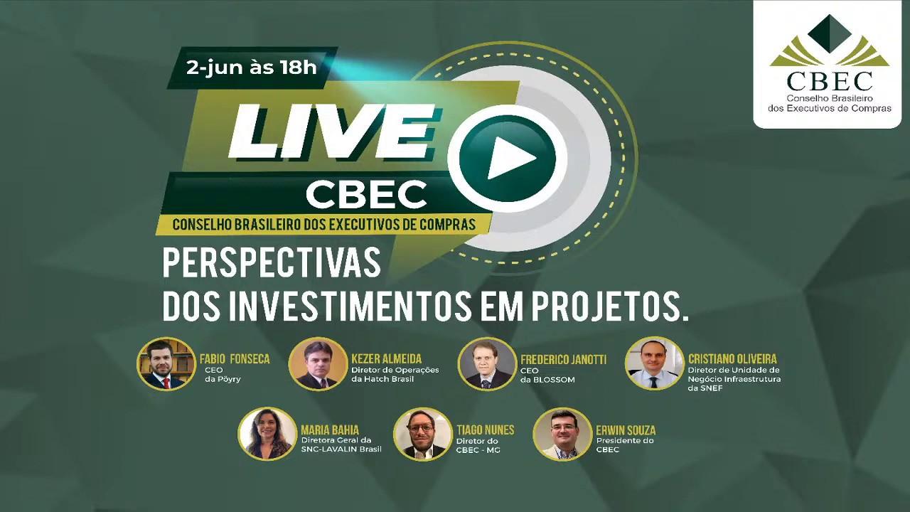 LIVE CBEC - Perspectivas dos investimentos em projetos