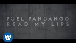 Fuel Fandango - Read my Lips (Videoclip oficial)