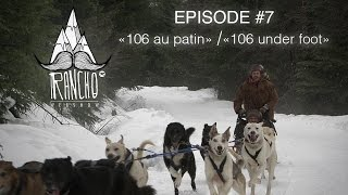 "Rancho EP#7 ""106 au patin"" / ""106 under foot"""