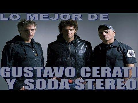 Lo Mejor de Gustavo Cerati y Soda Stereo Éxitos