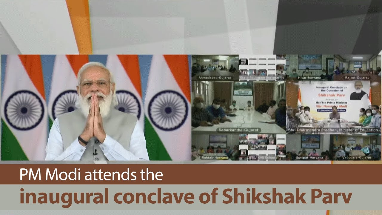 PM addresses the inaugural conclave of Shikshak Parv Also launches multiple key initiatives in the Education Sector