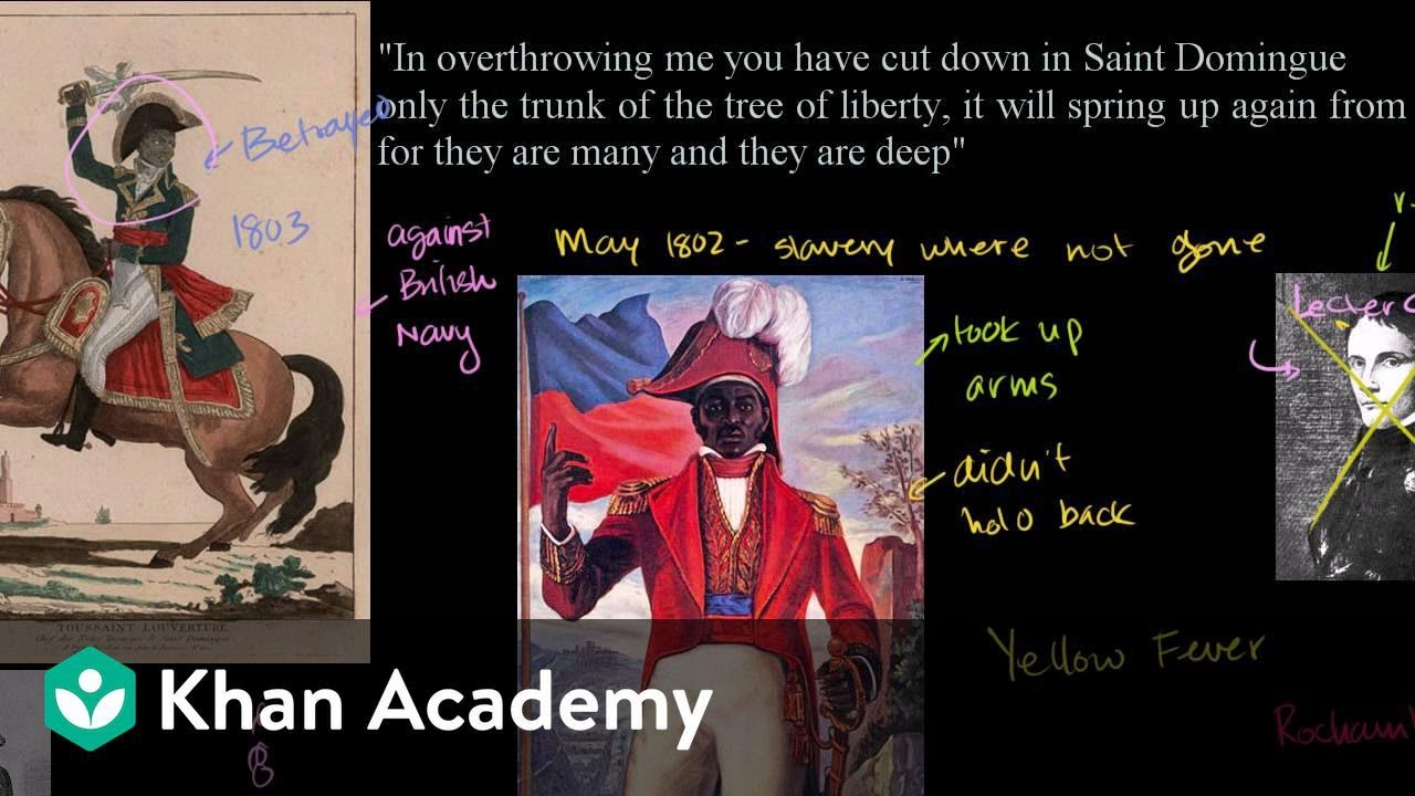 Haitian Revolution (Part 2) | World history | Khan Academy