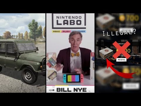 PUBG Steel Rain Update, Bill Nye Plays With Nintendo LABO, LootBoxes Illegal in Netherlands,