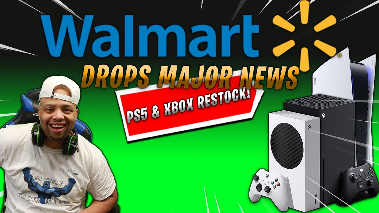 Walmart is restocking the PlayStation 5, Xbox Series S and Series X ...